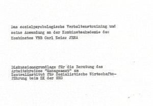 Das sozialpsychologische Verhaltenstraining und seine Anwendung an der Kobinatsakademie des Kombinates VEB Carl Zeiss