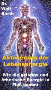 Aktivierung der Lebensenergie