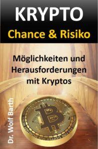 KRYPTO Chance & Risiko: Möglichkeiten und Herausforderungen mit Kryptos