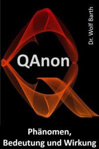 QAnon – Phänomen, Bedeutung und Wirkung (2. Auflage)