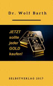 Jetzt sollte jeder Gold kaufen